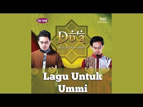 Lagu Untuk Ummi - DU'A [lirik]