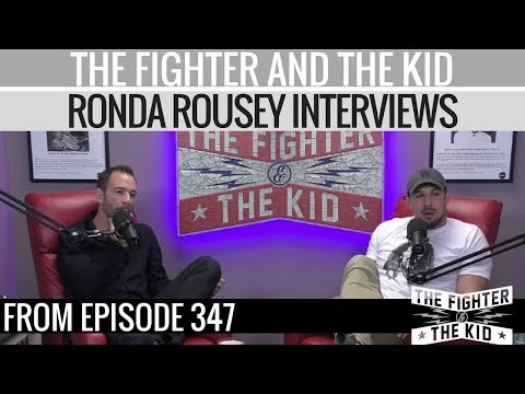 The Fighter and The Kid React to Ronda Rousey's Interviews