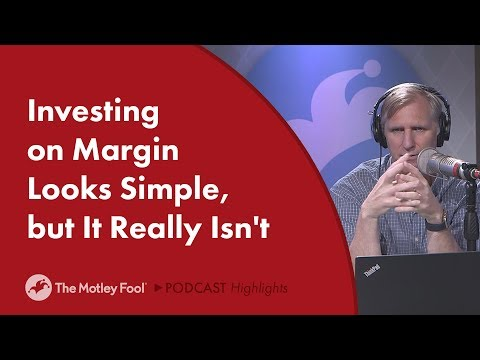 Investing on Margin Looks Simple, but It Really Isn't