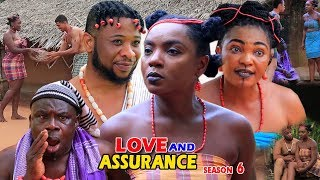Love And Assurance Season 6 - (New Movie) 2018 Latest Nigerian Nollywood Movie Full HD   1080p