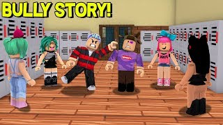 ROBLOX STORY OF GETTING BULLIED IN SCHOOL!
