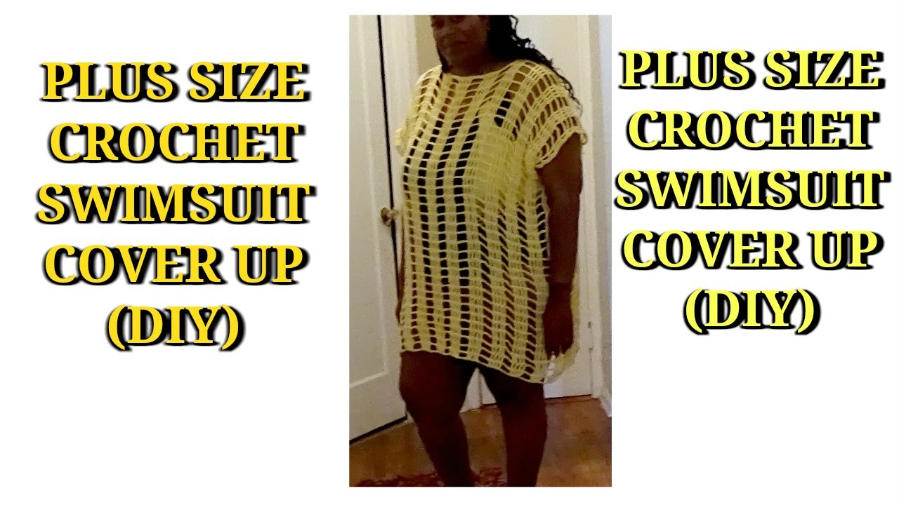 Plus Size Crochet Swimsuit Cover Up Diy Jackie1113 Youtube