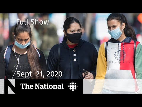 CBC News: The National | Sept. 21, 2020 | Struggle with rising COVID-19 cases