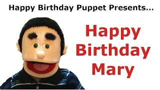 Funny Happy Birthday Mary - Birthday Song