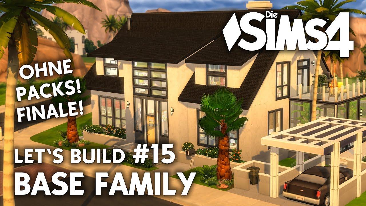 Die Sims 4 Haus Bauen Ohne Packs Base Family 15 Finale Deutsch
