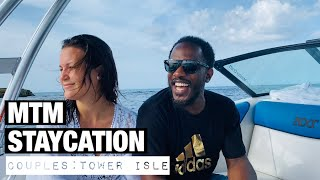 MTM STAYCATION: Couples, Tower Isle