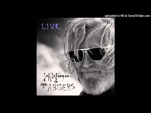 Jeff Bridges & The Abiders - Never Let Go (Live)