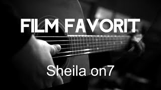 Film Favorit - Sheila On 7 ( Acoustic Karaoke )