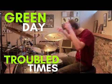 Green Day - Troubled Times drum cover