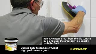 DIY - Dunlop Easy Clean Epoxy Grout