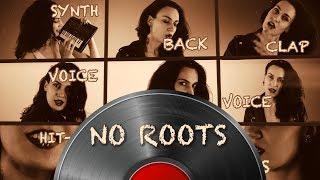 Baixar No roots | Alice Merton | (Acapella by Karina Cover)