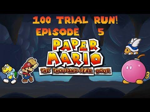 Paper Mario: TTYD 100 Trial Challenge! Pt.5