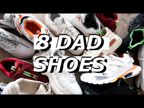 8 DAD SHOES | Affordable to High End