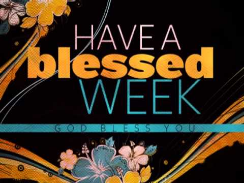 Have A Great Week Church Background