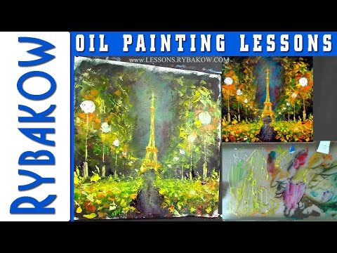 How to Paint oil painting of night Paris! Palette knife painting demo by Rybakow