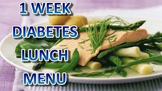 Week Diabetes Lunch Menu