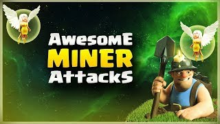 Awesome MINER Attacks | Top 3 Star Attack | TH11 War Strategy #118 | COC 2017 |