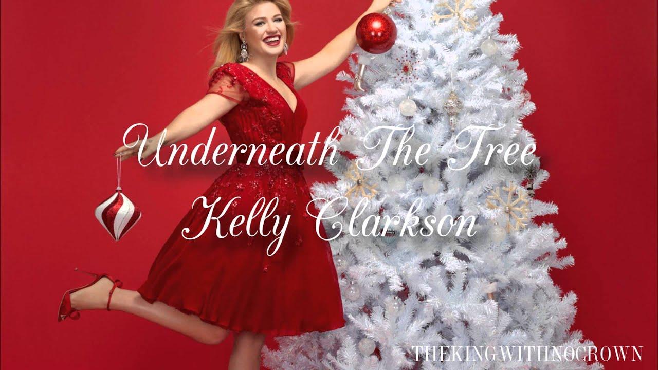 Kelly Clarkson Underneath The Tree Karaoke Youtube