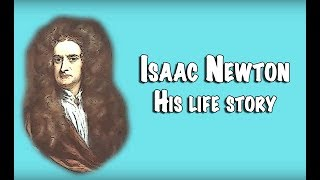 The quick story of Isaac Newton