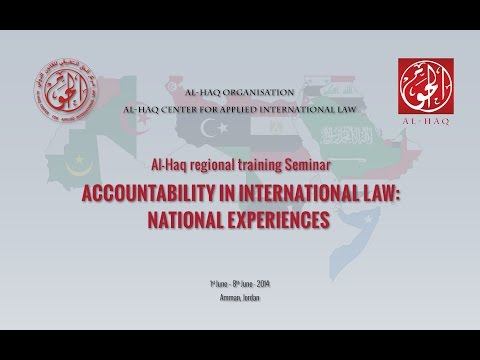 Regional Seminar on Accountability and International Law  National Experiences Amman, 1 8 June 2014