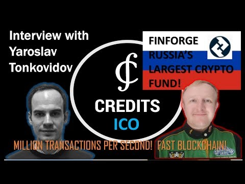 CREDITS ICO & FINFORGE Russia's largest Crypto Fund interview with Yaroslav! Million TPS!