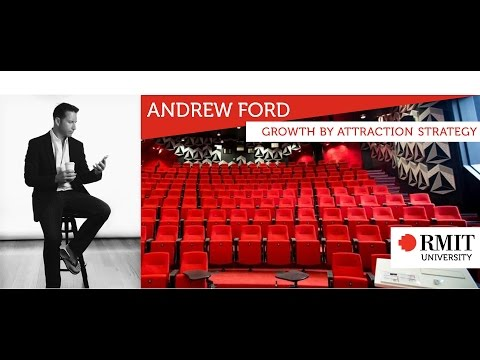 High Growth Speaker Series #2 Andrew Ford on Growth by attraction strategy