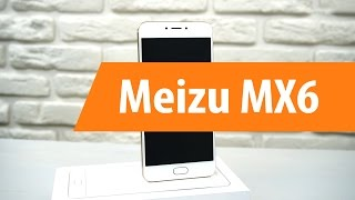 Распаковка Meizu MX6 / Unboxing Meizu MX6(Купить Meizu MX6 в DNS: http://www.dns-shop.ru/search/?q=meizu+mx6&utm_source=youtube&utm_medium=video&utm_campaign=MeizuMX6 ..., 2016-11-24T02:59:02.000Z)