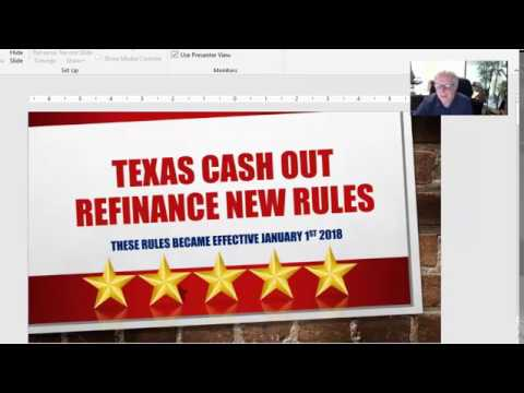 New Texas Cash Out Refinance Rules January 2018