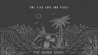 The Island Souls - Love & Peace (Official Lyric Video)