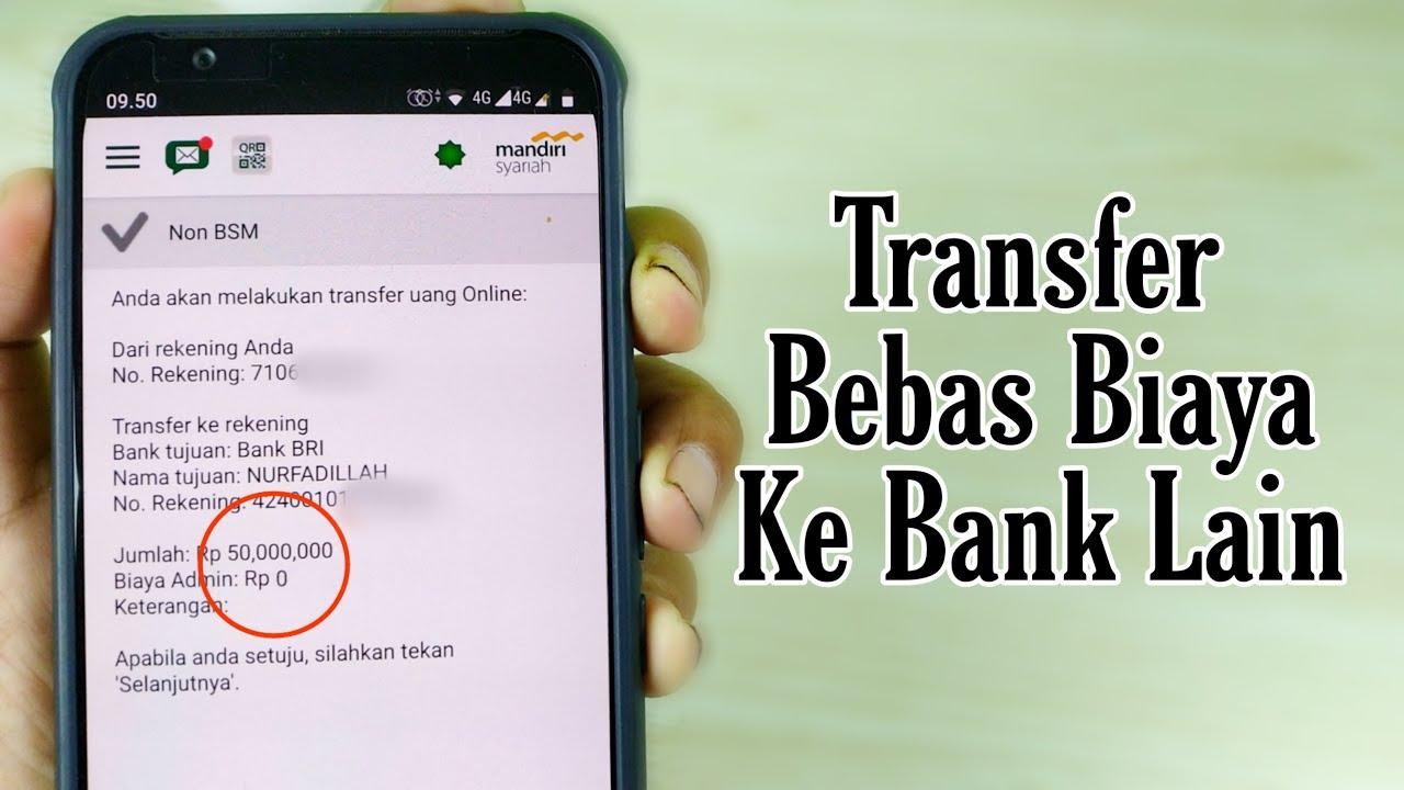 Cara Transfer Uang Ke Bank Lain Tanpa Biaya Admin Youtube