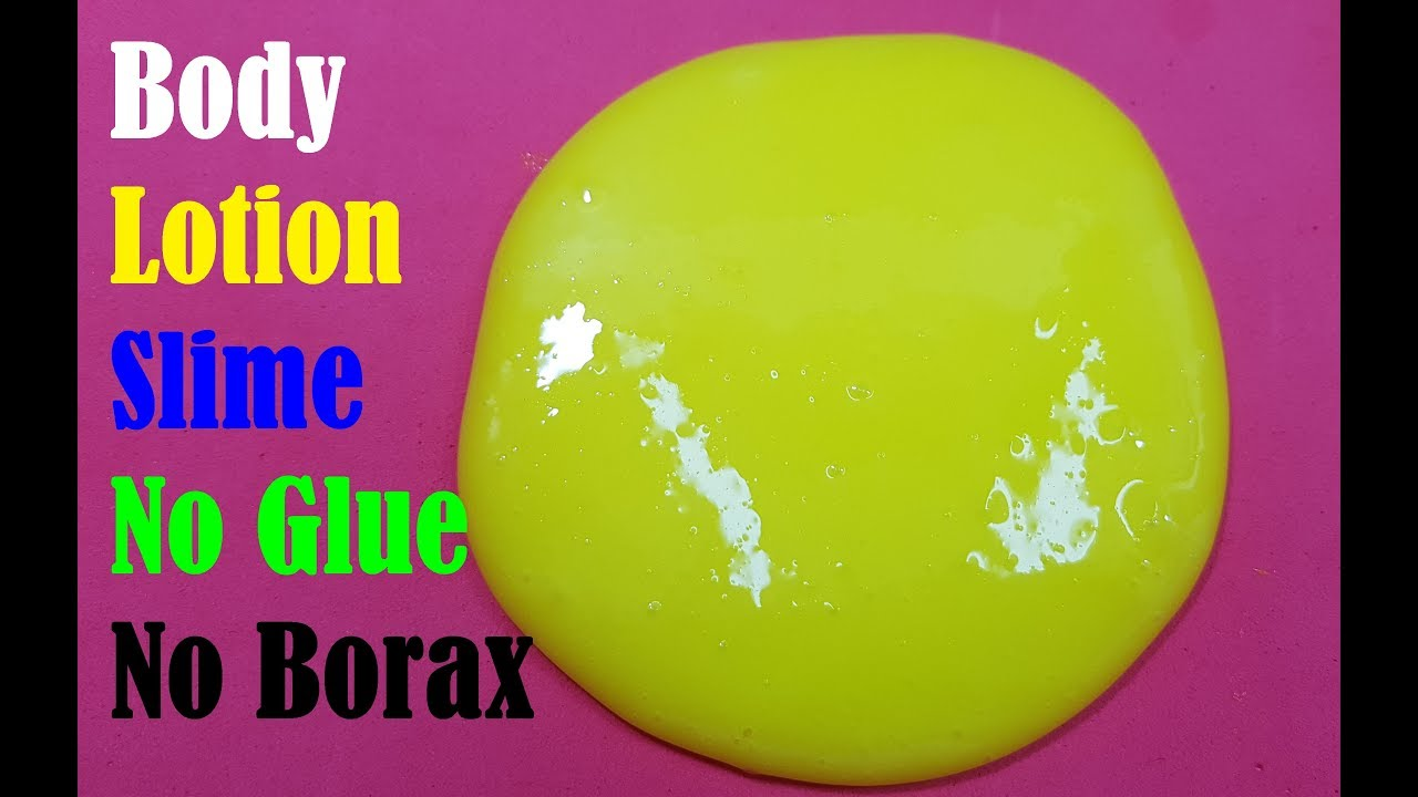 Diy Body Lotion Slime How To Make Slime Without Glue Super Easy