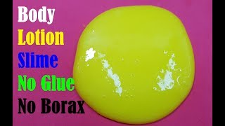 DIY Body Lotion Slime! How to make Slime without Glue! Super Easy