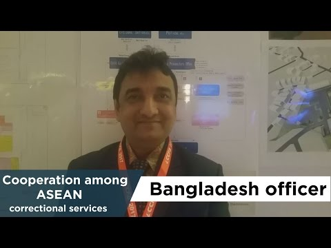 "Cooperation among ASEAN correctional services ""Bangladesh officer"""