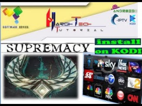 SUPREMACY INSTALL TO KODI ADDON FOR WATCH CABLE IPTV CHANNEL,SPORTS,MOVIES