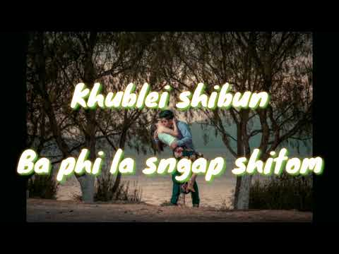 Khasi lyrics song\haba phi don sha jngai na nga baieid mp3