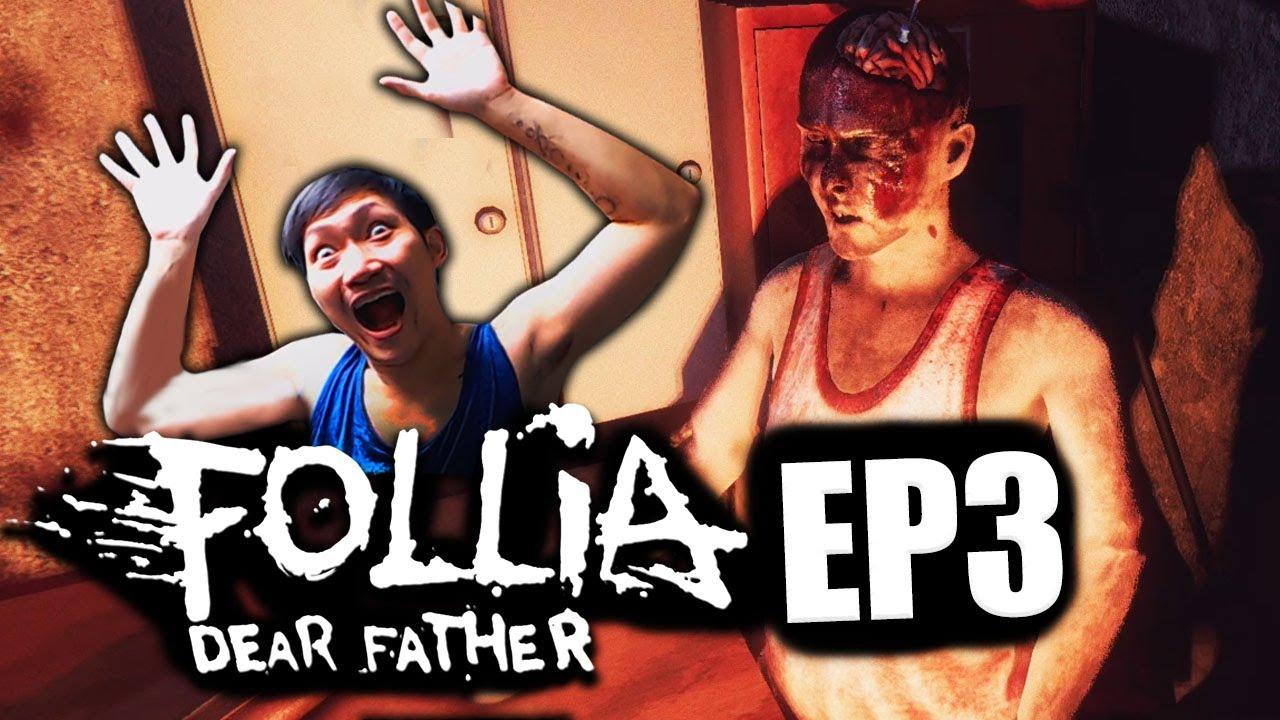 Follia - Dear father [EP3] | หนีตายในท่อระบายน้ำ