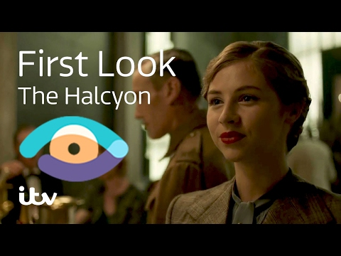 The Halcyon  First Look  ITV