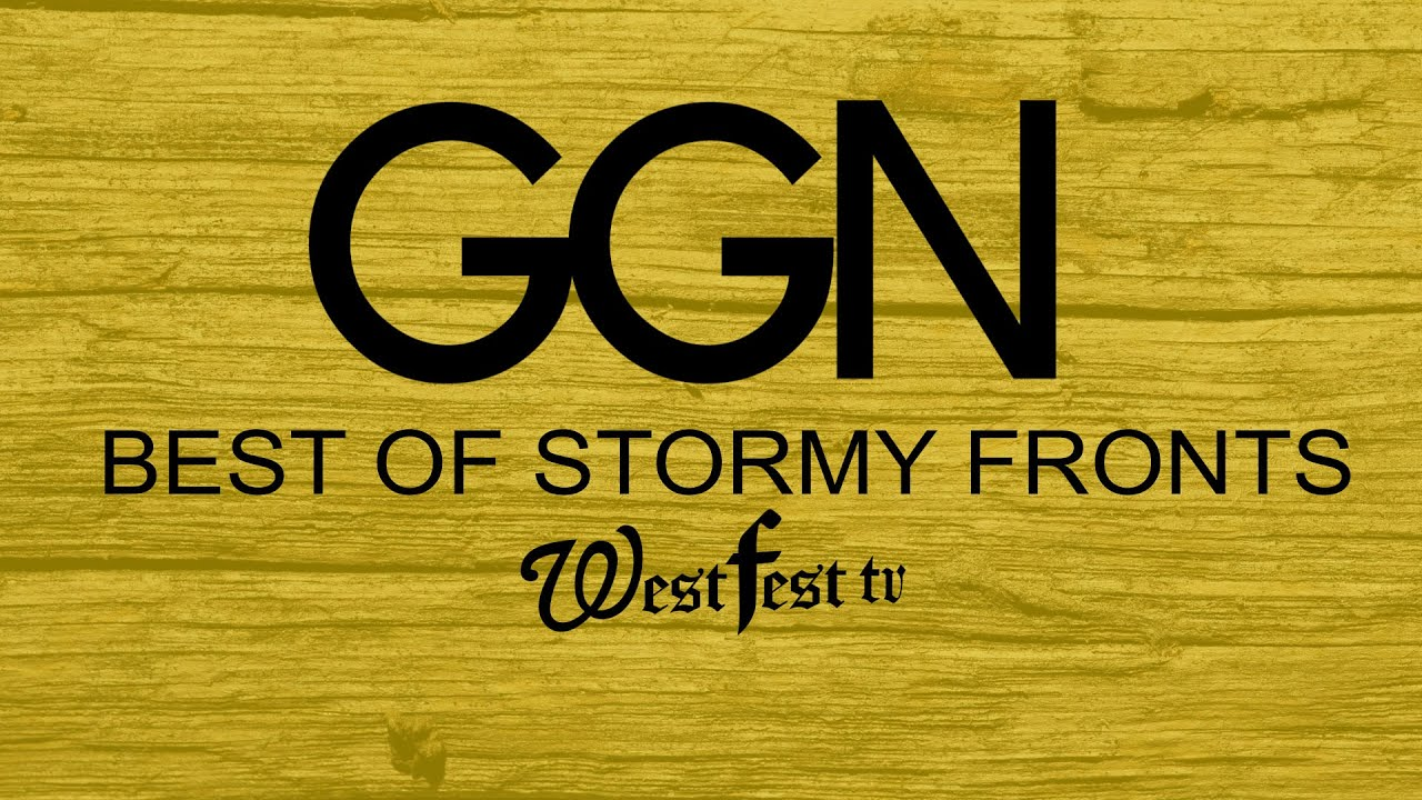 Ggn Best Of Stormy Fronts