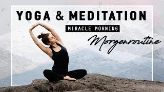 Yoga & Meditation Morgenroutine | Selbstbewusst, Positiv & Dankbar in deinen Tag starten!