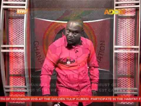 Ghana FA Adjudicating Bodies - Fire 4 fire on Adom TV (27-10-15)