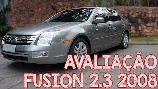 Avaliação Ford FUSION 2008 2.3 SEL - Um usado de LUXO por menos de 30 mil