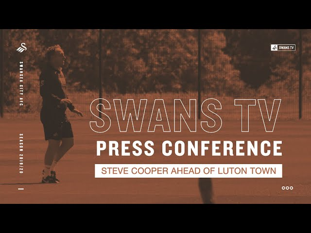 Steve cooper ahead of Luton Town | Press Conference