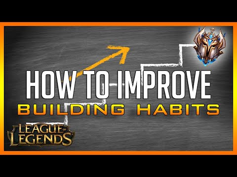 How to ACTUALLY Improve at League of Legends | Building Habits