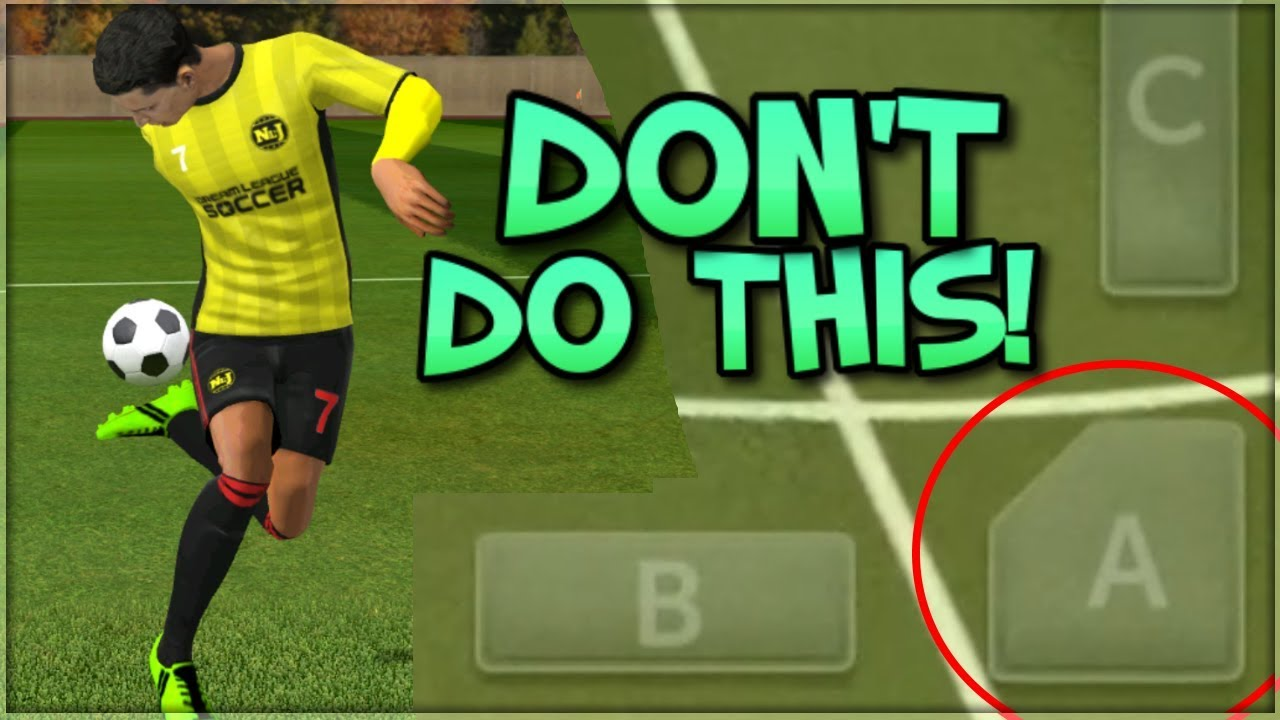 5 Things You Should NEVER Do In Dream League Soccer 2019 (For Beginners)