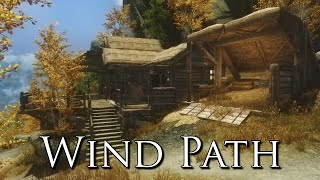 Wind Path - Skyrim House Mod Spotlight (Description of Features and Tour)
