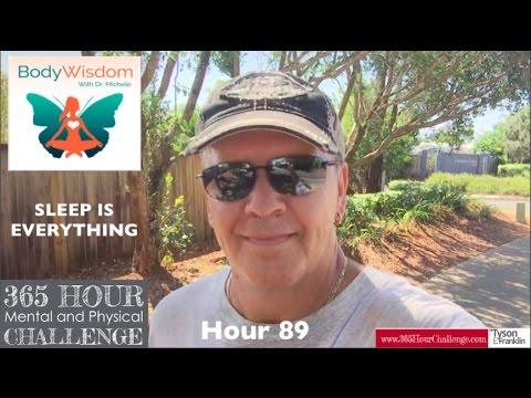 HOUR 89: Sleep Is Everything