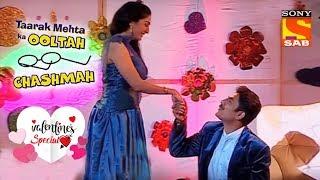 Proposal Special At Gokuldham Society | Valentine's Week Special | Taarak Metha Ka Oolta Chashmah
