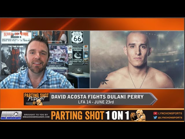 Team Alpha Male's David Acosta talks Dulani Perry matchup at LFA 14.