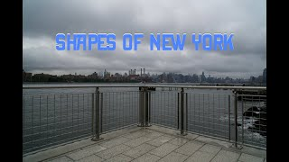 SHAPES OF NEW YORK (cinematic New York City & Brooklyn)