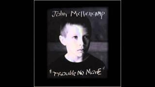 John Mellencamp - The End Of The World